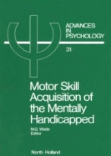 Обложка книги  - Motor Skill Acquisition of the Mentally Handicapped
