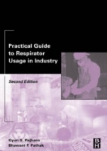 Обложка книги  - Practical Guide to Respirator Usage in Industry