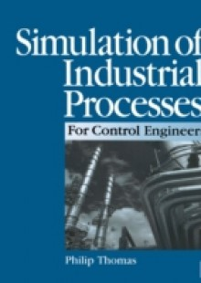 Обложка книги  - Simulation of Industrial Processes for Control Engineers
