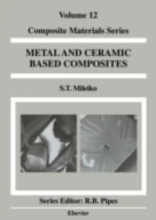 Обложка книги  - Metal and Ceramic Based Composites