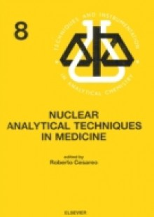 Обложка книги  - Nuclear Analytical Techniques in Medicine