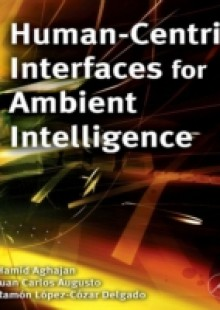 Обложка книги  - Human-Centric Interfaces for Ambient Intelligence