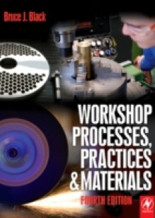 Обложка книги  - Workshop Processes, Practices and Materials