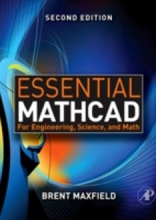 Обложка книги  - Essential Mathcad for Engineering, Science, and Math w/ CD