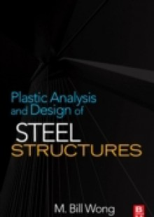 Обложка книги  - Plastic Analysis and Design of Steel Structures