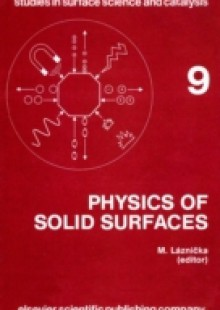 Обложка книги  - Physics of Solid Surfaces 1981: Symposium Proceedings (Studies in Surface Science and Catalysis)