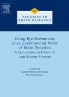 Обложка книги  - Using Eye Movements as an Experimental Probe of Brain Function