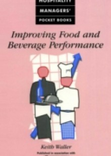 Обложка книги  - Improving Food and Beverage Performance