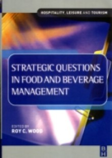 Обложка книги  - Strategic Questions in Food and Beverage Management