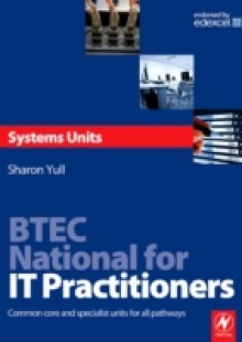 Обложка книги  - BTEC National for IT Practitioners: Systems units