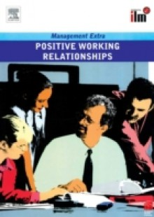 Обложка книги  - Positive Working Relationships Revised Edition