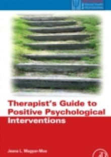 Обложка книги  - Therapist's Guide to Positive Psychological Interventions