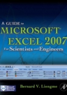Обложка книги  - Guide to Microsoft Excel 2007 for Scientists and Engineers