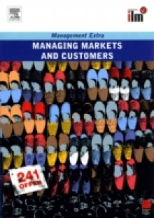 Обложка книги  - Managing Markets and Customers Revised Edition