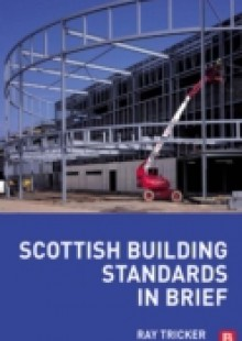 Обложка книги  - Scottish Building Standards in Brief
