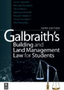 Обложка книги  - Galbraith's Building and Land Management Law for Students