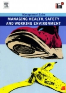 Обложка книги  - Managing Health, Safety and Working Environment Revised Edition