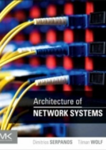 Обложка книги  - Architecture of Network Systems