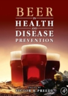 Обложка книги  - Beer in Health and Disease Prevention