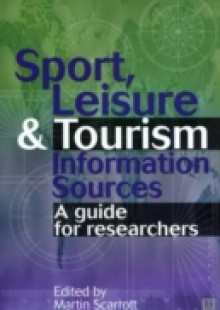 Обложка книги  - Sport, Leisure and Tourism Information Sources