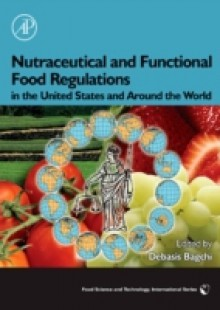 Обложка книги  - Nutraceutical and Functional Food Regulations in the United States and Around the World