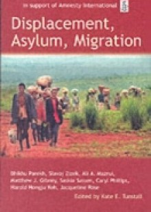 Обложка книги  - Displacement, Asylum, Migration: The Oxford Amnesty Lectures 2004