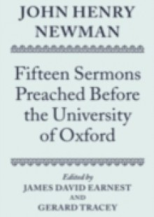 Обложка книги  - John Henry Newman: Fifteen Sermons Preached Before the University of Oxford