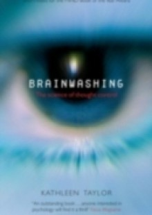 Обложка книги  - Brainwashing: The science of thought control