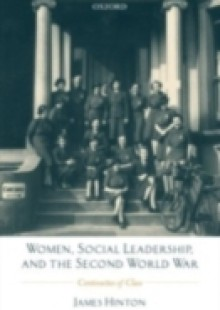 Обложка книги  - Women, Social Leadership, and the Second World War: Continuities of Class