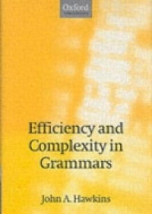 Обложка книги  - Efficiency and Complexity in Grammars