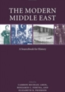 Обложка книги  - Modern Middle East: A Sourcebook for History