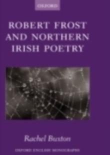 Обложка книги  - Robert Frost and Northern Irish Poetry