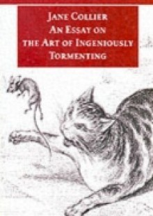 Обложка книги  - Essay on the Art of Ingeniously Tormenting (Old Edition)