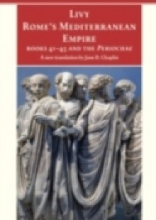 Обложка книги  - Rome's Mediterranean Empire Books 41-45 and the Periochae
