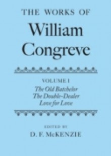 Обложка книги  - Works of William Congreve: Volume I