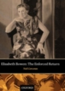Обложка книги  - Elizabeth Bowen: The Enforced Return