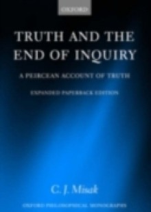 Обложка книги  - Truth and the End of Inquiry A Peircean Account of Truth