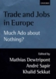 Обложка книги  - Trade and Jobs in Europe: Much Ado About Nothing?