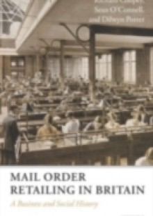 Обложка книги  - Mail Order Retailing in Britain: A Business and Social History