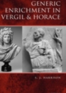 Обложка книги  - Generic Enrichment in Vergil and Horace