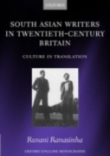 Обложка книги  - South Asian Writers in Twentieth-Century Britain: Culture in Translation
