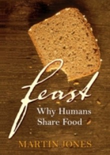 Обложка книги  - Feast: Why Humans Share Food