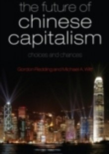 Обложка книги  - Future of Chinese Capitalism: Choices and Chances