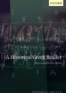 Обложка книги  - Historical Greek Reader: Mycenaean to the Koiné