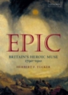 Обложка книги  - Epic: Britain's Heroic Muse 1790-1910
