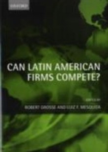 Обложка книги  - Can Latin American Firms Compete?