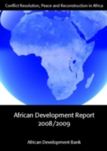 Обложка книги  - African Development Report 2008/2009: Conflict Resolution, Peace and Reconstruction in Africa