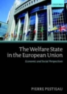Обложка книги  - Welfare State in the European Union: Economic and Social Perspectives