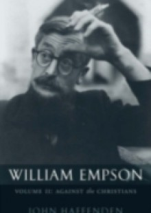 Обложка книги  - William Empson, Volume II: Against the Christians