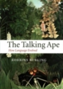 Обложка книги  - Talking Ape: How Language Evolved